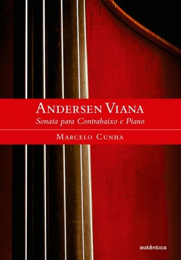 Andersen Viana Sonata para Contrabaixo e Piano