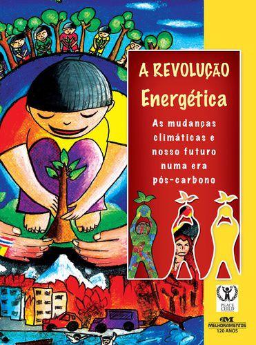 A REVOLUÇÃO ENERGÉTICA