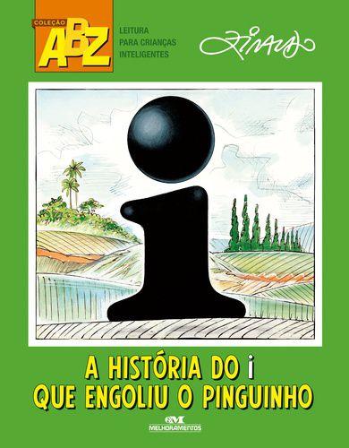 A HISTÓRIA DO I QUE ENGOLIU O PINGUINHO