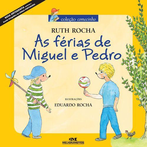 AS FÉRIAS DE MIGUEL E PEDRO