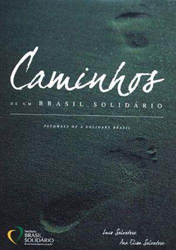 CAMINHOS DE UM BRASIL SOLIDÁRIO