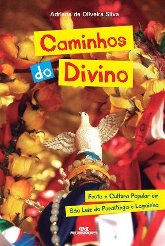 CAMINHOS DO DIVINO