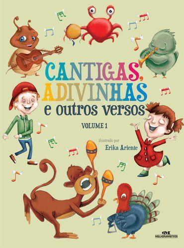 CANTIGAS, ADIVINHAS E OUTROS VERSOS VOLUME 1