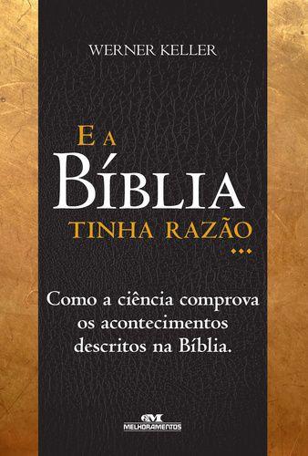 E A BÍBLIA TINHA RAZÃO