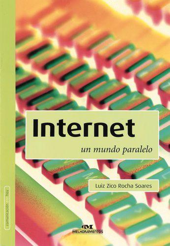 INTERNET UM MUNDO PARALELO