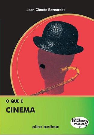 O QUE É CINEMA -COLEÇÃO PRIMEIROS PASSOS