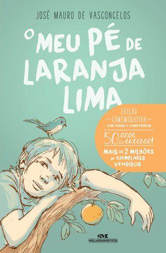 O MEU PÉ DE LARANJA LIMA - 50 ANOS