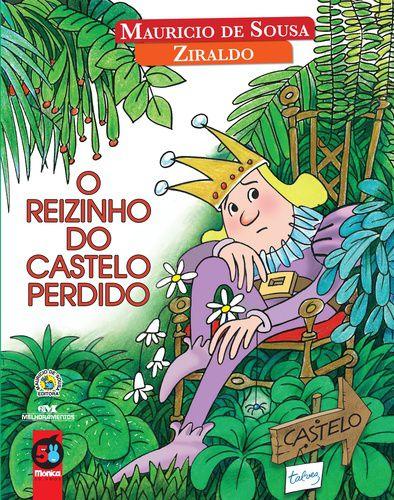 O REIZINHO DO CASTELO PERDIDO