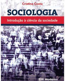 Sociologia - Introdução à ciência da sociedade