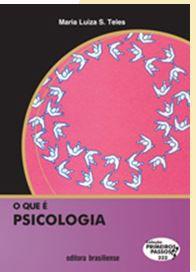 O QUE É PSICOLOGIA - COLEÇÃO PRIMEIROS PASSOS