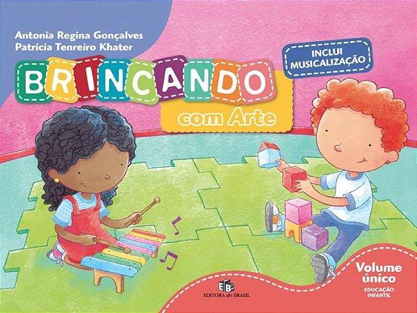 BRINCANDO COM ARTE - VOLUME ÚNICO