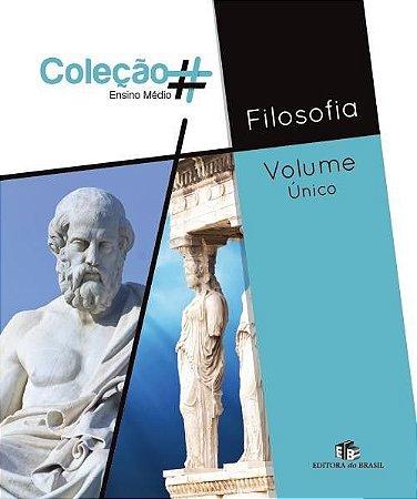 COLEÇÃO # FILOSOFIA - VOLUME ÚNICO