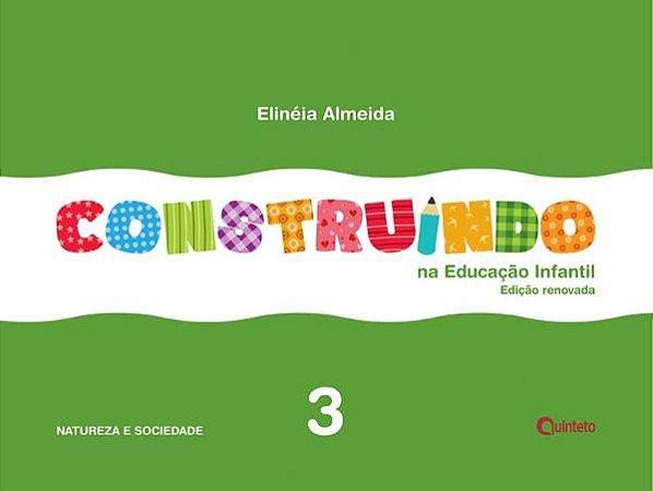 Construindo na Educação Infantil - Integrado - 3