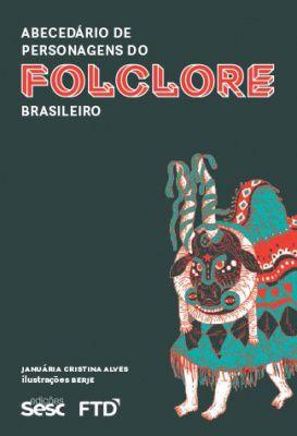 Abecedário de personagens do folclore brasileiro-