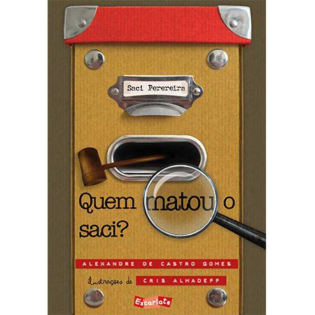 QUEM MATOU O SACI?