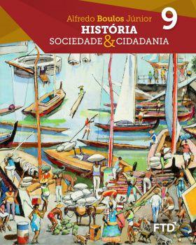 História, Sociedade & Cidadania - Caderno de Atividades - 9º ano - aluno