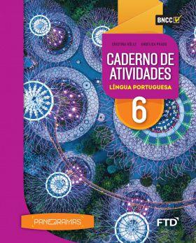 Panoramas - Caderno de Atividades Língua Portuguesa - 6º ano - aluno