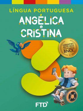 Grandes Autores - LP - Angélica e Cristina 3° ano - Aluno