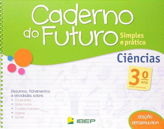 CADERNO DO FUTURO CIÊNCIAS 3 ANO