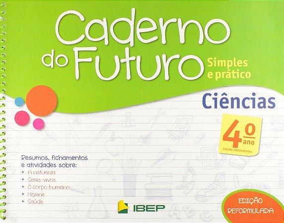 CADERNO DO FUTURO CIÊNCIAS 4 ANO