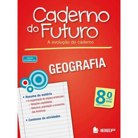CADERNO DO FUTURO GEOGRAFIA 8 ANO