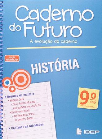 CADERNO DO FUTURO HISTÓRIA 9 ANO