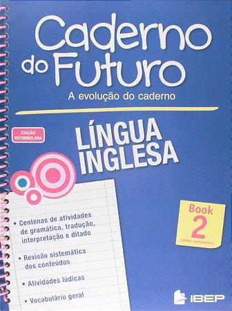 CADERNO DO FUTURO INGLÊS 7 ANO