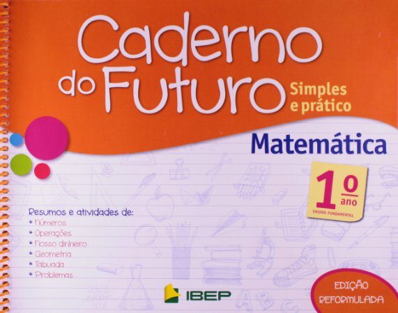 CADERNO DO FUTURO MATEMÁTICA 1 ANO