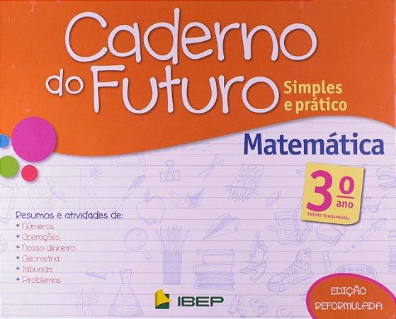 CADERNO DO FUTURO MATEMÁTICA 3 ANO