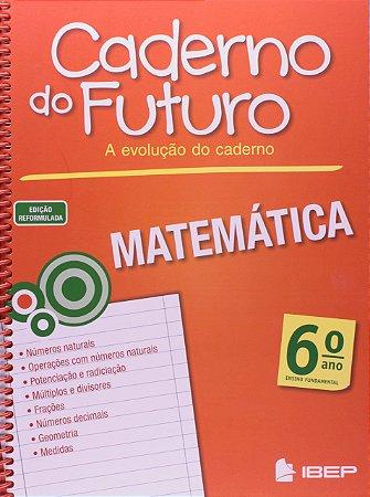 CADERNO DO FUTURO MATEMÁTICA 6 ANO