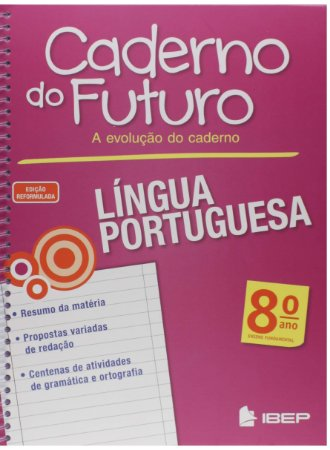 CADERNO DO FUTURO PORTUGUÊS 8 ANO