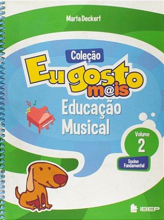 EU GOSTO MAIS ED. MUSICAL 2 ANO