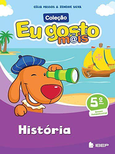 EU GOSTO MAIS HISTÓRIA 5 ANO