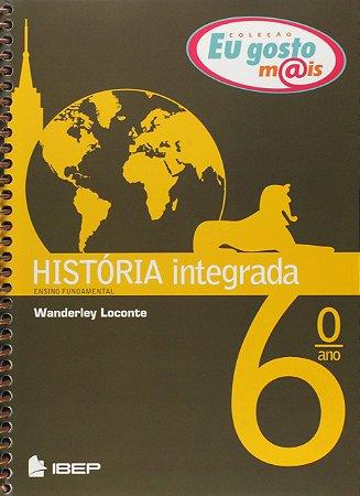 EU GOSTO MAIS HISTÓRIA INTEGRADA 6