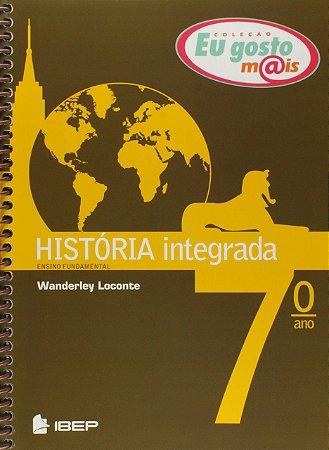 EU GOSTO MAIS HISTÓRIA INTEGRADA 7