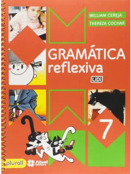 Gramática Reflexiva 7º Ano