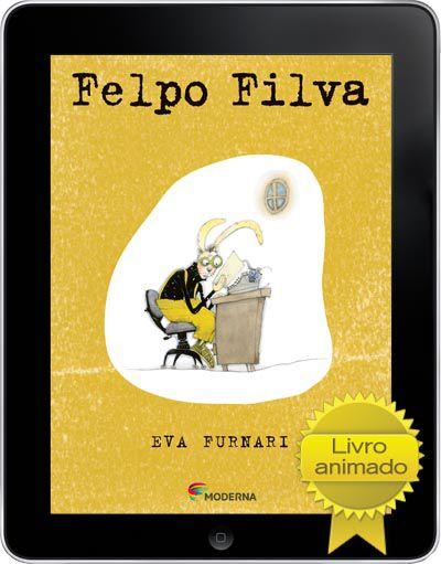 Felpo Filva * disponível apenas para iPad