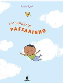 UM SONHO DE PASSARINHO
