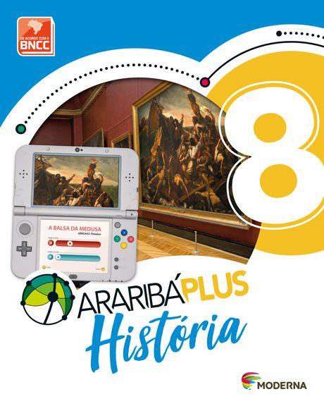 Araribá Plus - História - 8ºano
