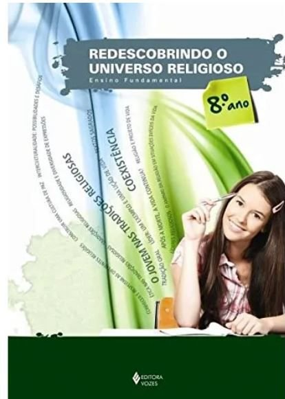 Redescobrindo O Universo Religioso - 8 Ano Aluno