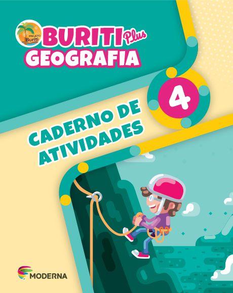 Buriti Plus - Geografia - 4º ano - Caderno de Atividades