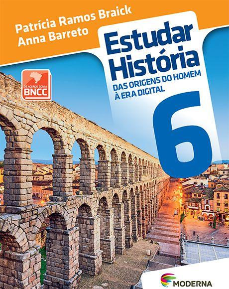 Estudar história: das origens do homem à era digital - 6º ano - 3ª edição