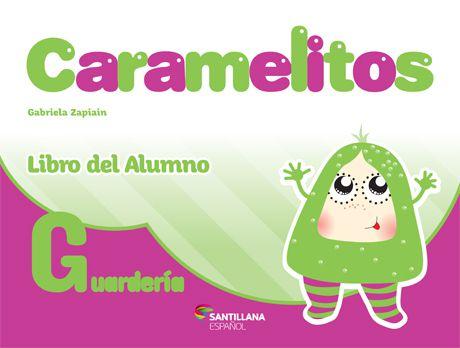 Caramelitos Guarderia - Libro del Alumno + Libro digital