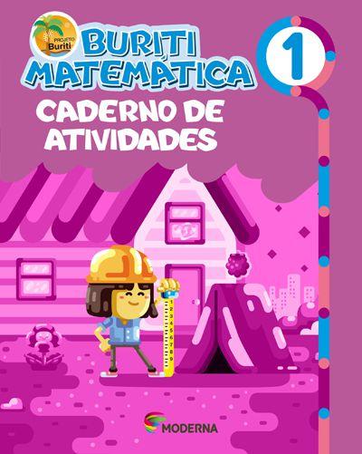 Buriti - Matemática - 1º ano Caderno de atividades