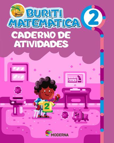 Buriti - Matemática - 2º ano Caderno de atividades