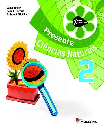 Projeto Presente - Ciências Naturais - 2º ano