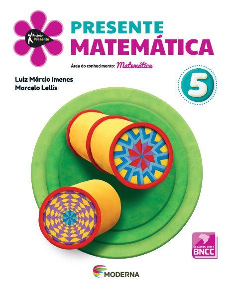 Presente - Matemática - 5º ano - 5ª edição