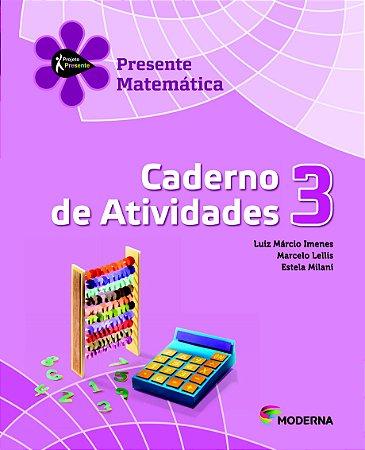 Projeto Presente - Matemática - 3º ano Caderno de atividades