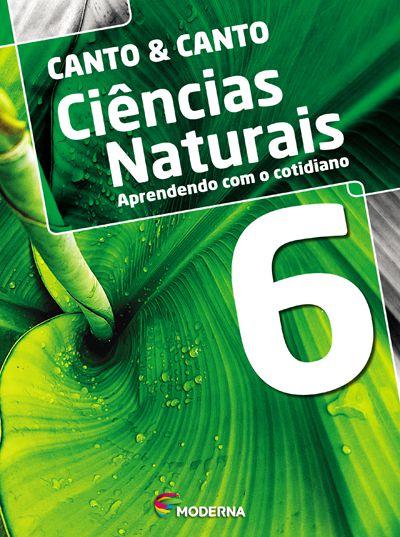 Ciências naturais - Aprendendo com o cotidiano - 6º ano