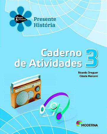 Projeto Presente - História - 3º ano Caderno de atividades